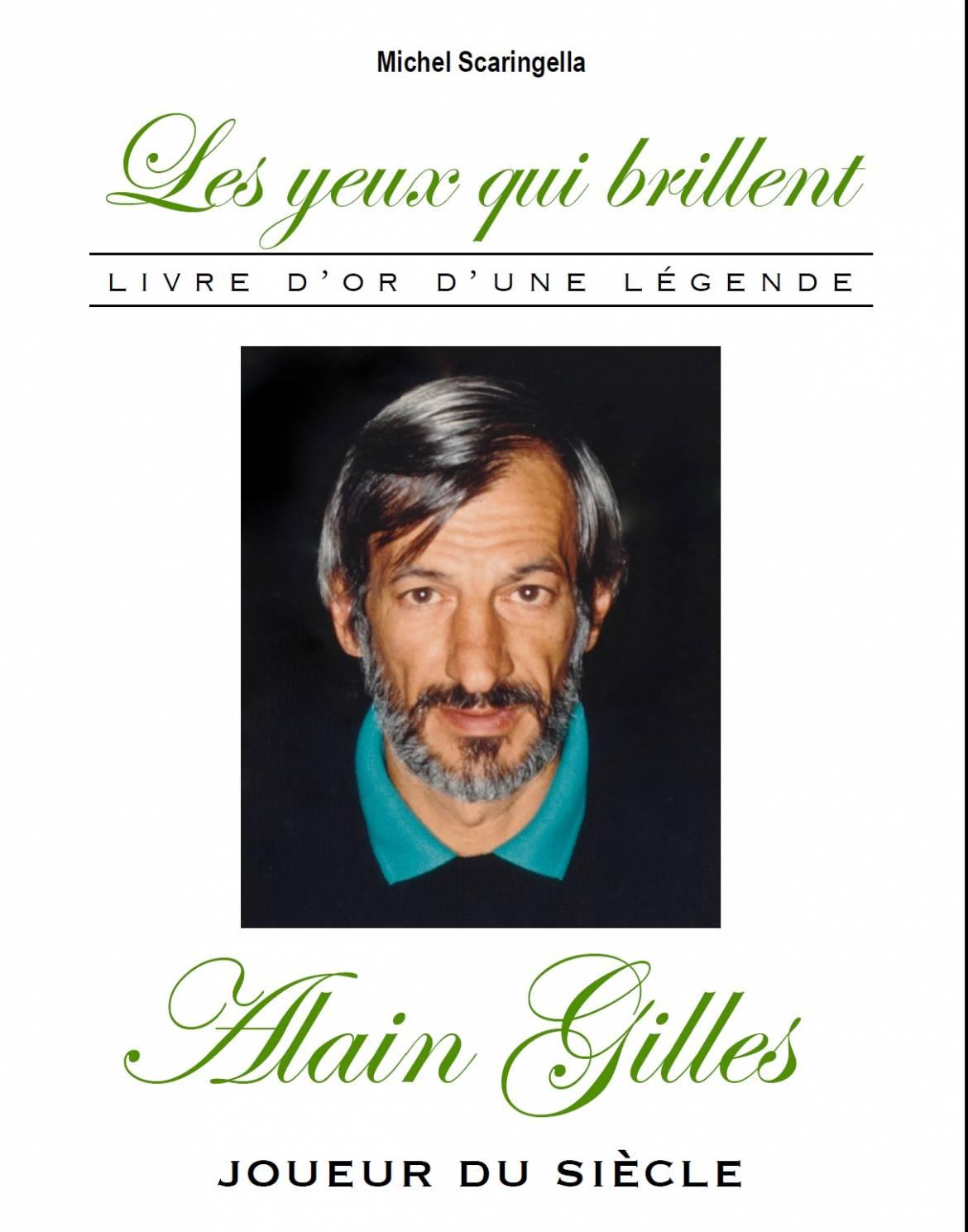 La couverture du livre de Michel Scaringella sur son ami Alain Gilles.